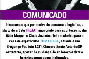 Comunicado Show Frejat- Transferido para Tom Brasil