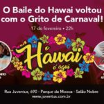 Baile do Hawai voltou!