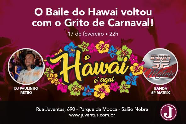 Baile do Hawai @ Salão Nobre | São Paulo | Brasil