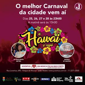 Carnaval 2017 – Juva Folia no Hawai @ Salão Nobre | São Paulo | Brasil