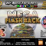 20° Festa Retrô Anos Incríveis – Mega Flash Back