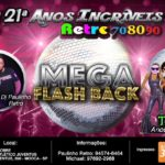 21° Festa Retrô Anos Incríveis – Mega Flash Back