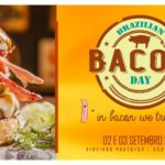 Brazilian Bacon Day