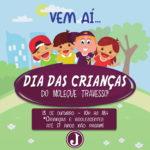 Confira a programação do Dia das Crianças