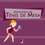Inscreva-se na Escolinha de Tênis de Mesa