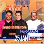 Bruno e Marrone e Ferrugem no Juventus!