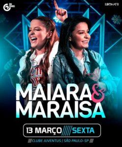 Show Maiara & Maraisa- 13 de Março de 2019 @ Salão Nobre do Clube Atlético Juventus,
