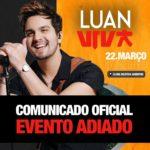 Evento Adiado – Luan Santana